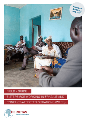 FIELD - GUIDE :  3 STEPS FOR WORKING IN FRAGILE AND  CONFLICT-AFFECTED SITUATIONS (WFCS)