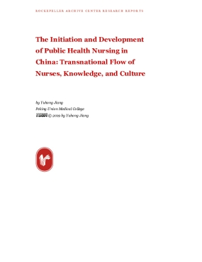 The Initiation and Development of Public Health Nursing in China: Transnational Flow of Nurses, Knowledge, and Culture