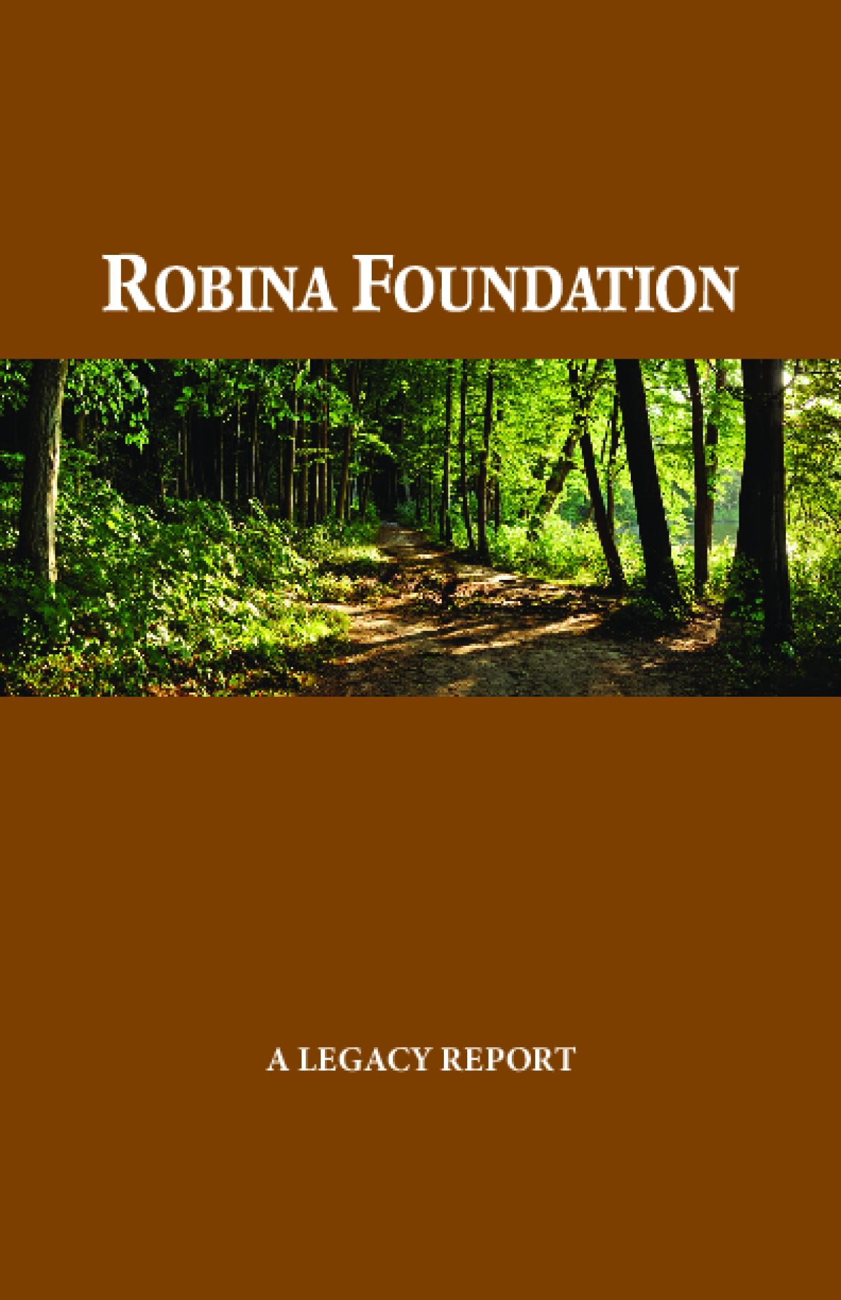 Robina Foundation: A Legacy Report