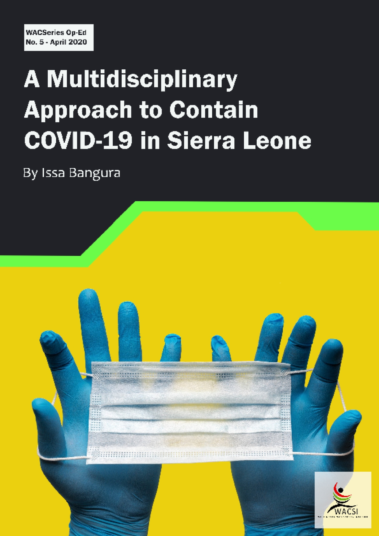 A Multidisciplinary Approach to Contain COVID-19 in Sierra Leone