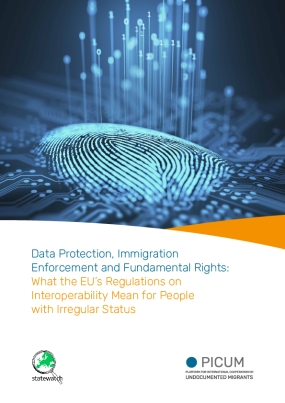 Data Protection, Immigration Enforcement and Fundamental Rights: What the EU's Regulations on Interoperability Mean for People with Irregular Status