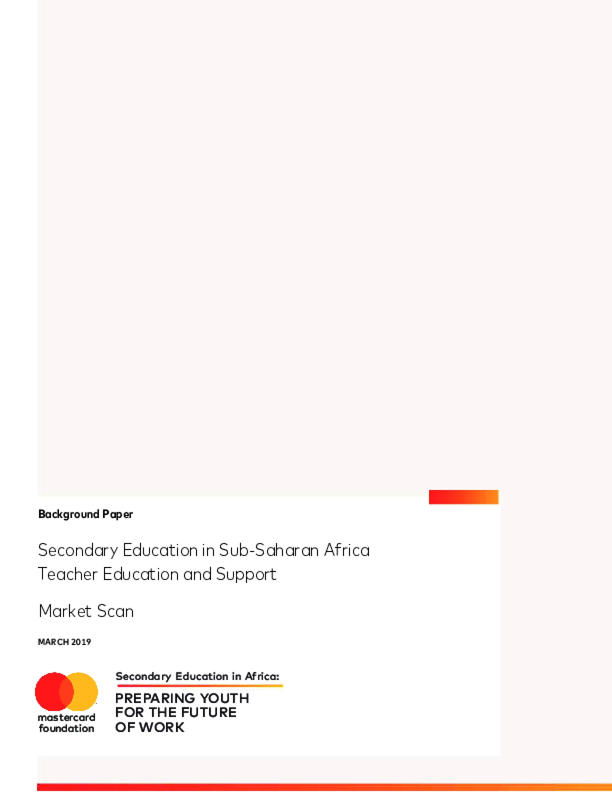 Secondary Education in Sub-Saharan Africa Teacher Education and Support  - Market Scan