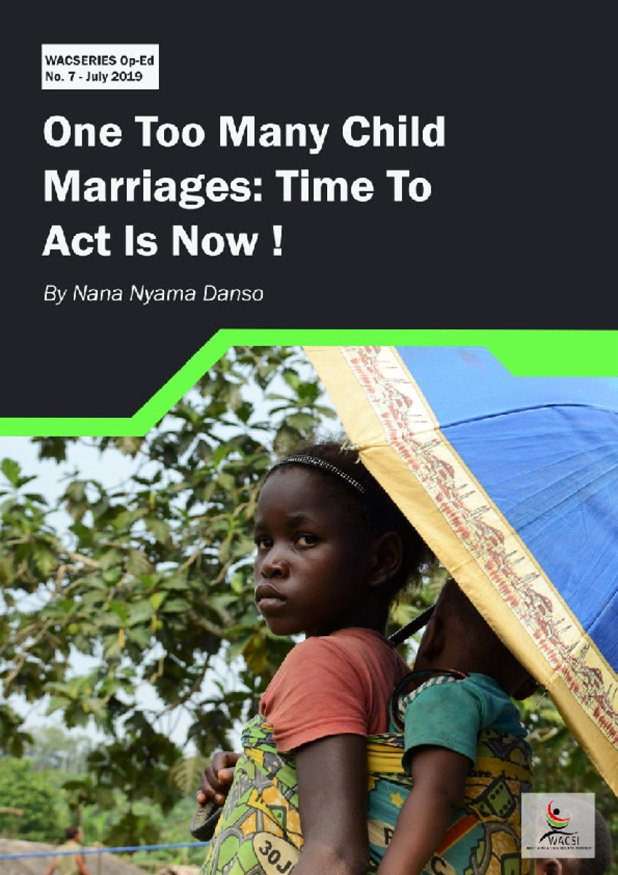 One Too Many Child Marriages: Time To Act Is Now!