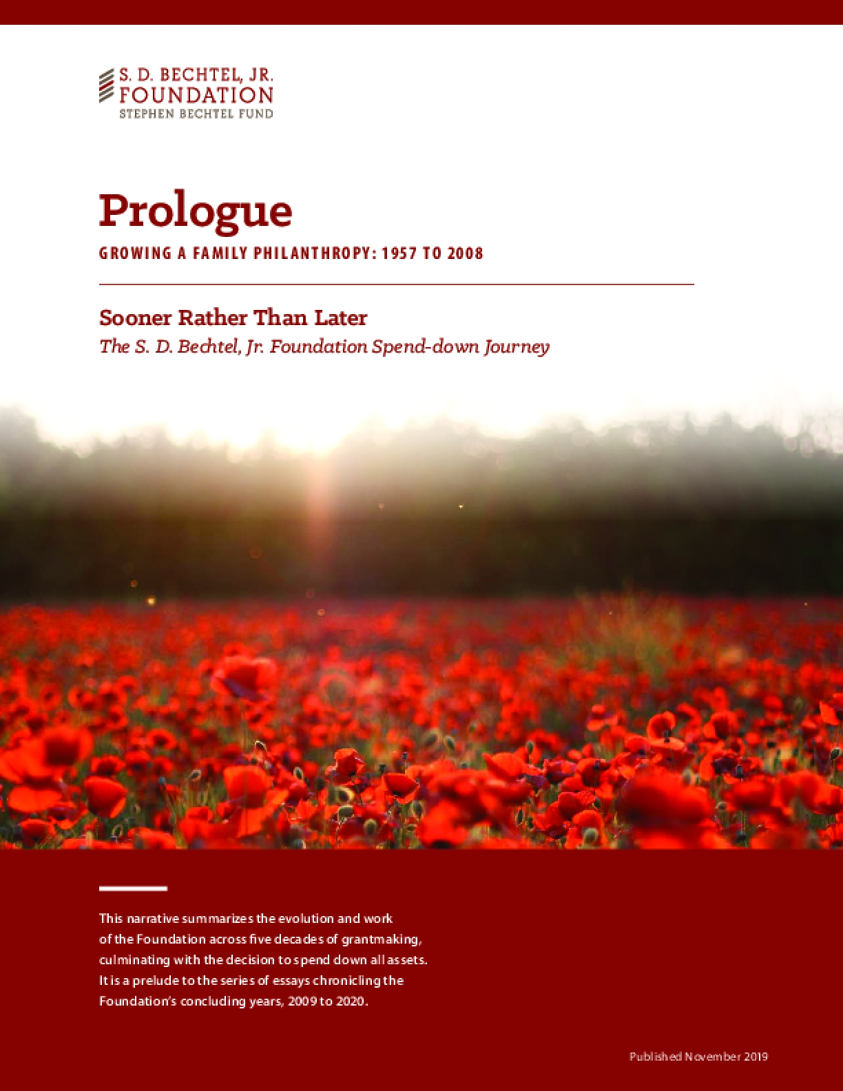 Sooner Rather Than Later, Prologue: 1957-2008