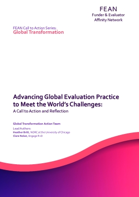 Advancing Global Evaluation Practice to Meet the World's Challenges: A Call to Action and Reflection