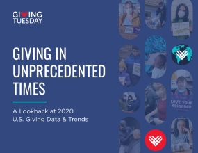 Giving in Unprecedented Times: A Lookback at 2020 U.S. Giving Data & Trends